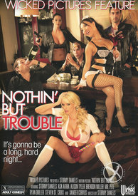 Nothin But Trouble