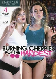 Burning Cherries Pop The Hardest