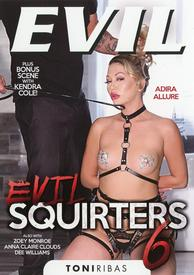 Evil Squirters 06
