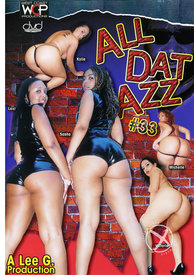 All Dat Azz 33